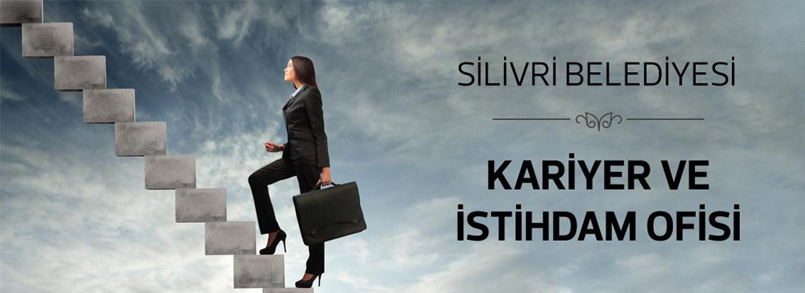 Silivri Belediyesi Kariyer İstihdam Ofisi